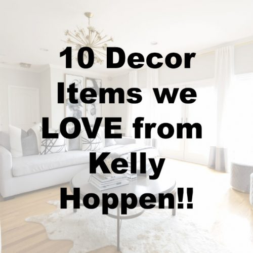 10 Decor Items we LOVE from Kelly Hoppen!!
