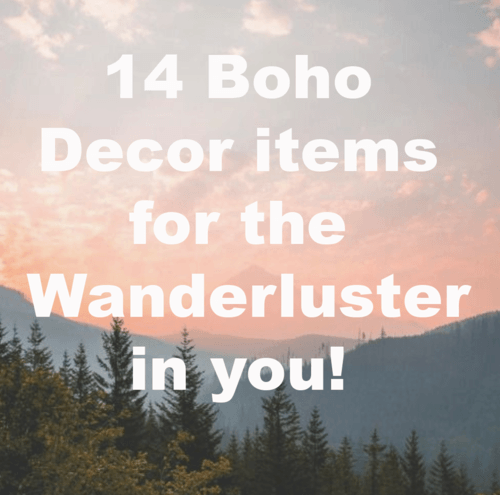 14 Boho Decor Items for the Wanderluster in you!