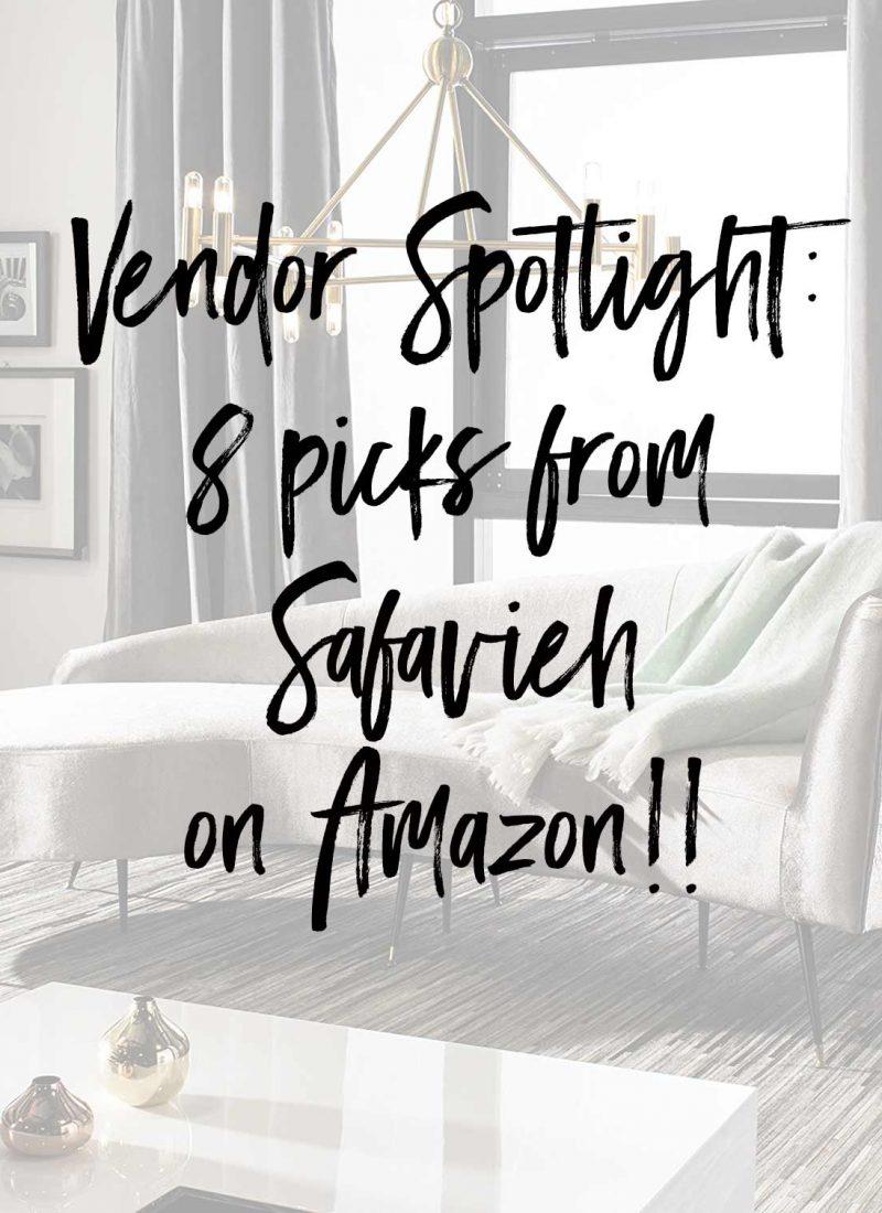 Vendor Spotlight 8 picks from Safavieh on Amazon!