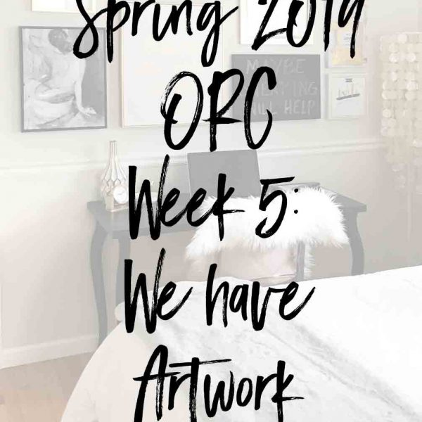 Spring 2019 One Room Challenge- Week 5: We have Artwork!!